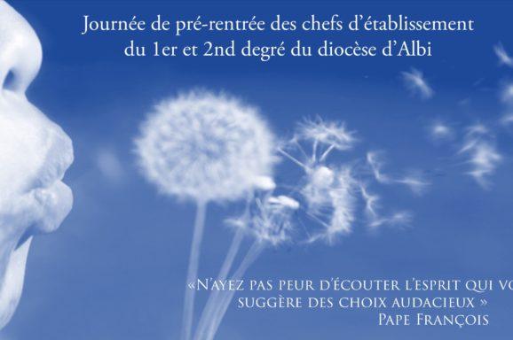 Journée de pré-rentrée pour les chefs d'établissement du 1er et 2nd degré du diocèse d'Albi